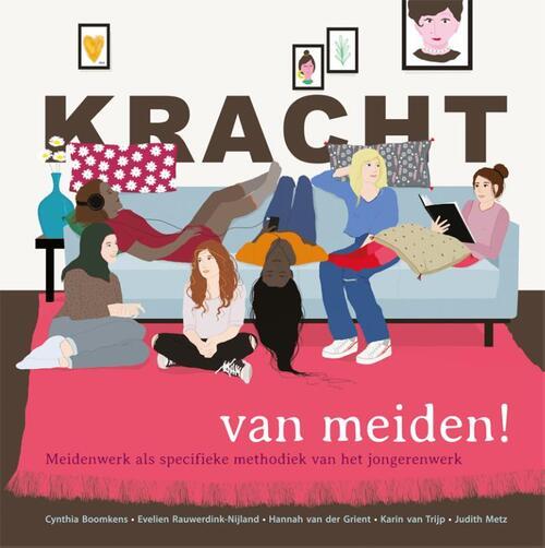 Kracht van meiden! - Cynthia Boomkens, Evelien Rauwerdink - Nijland, Hannah van der Grient, Judith Metz