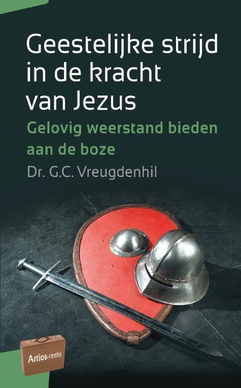 Geestelijke strijd in de kracht van Jezus Paperback Op werkdagen voor 23:00 uur besteld, volgende dag in huis Uitgeverij Groen