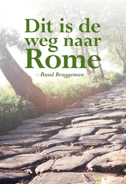 Dit is de weg naar Rome