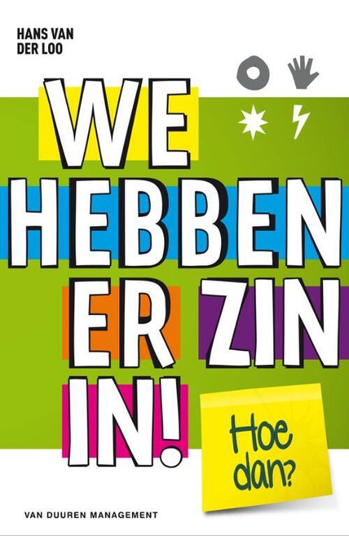 We hebben er zin in! - Hans R. van der Loo