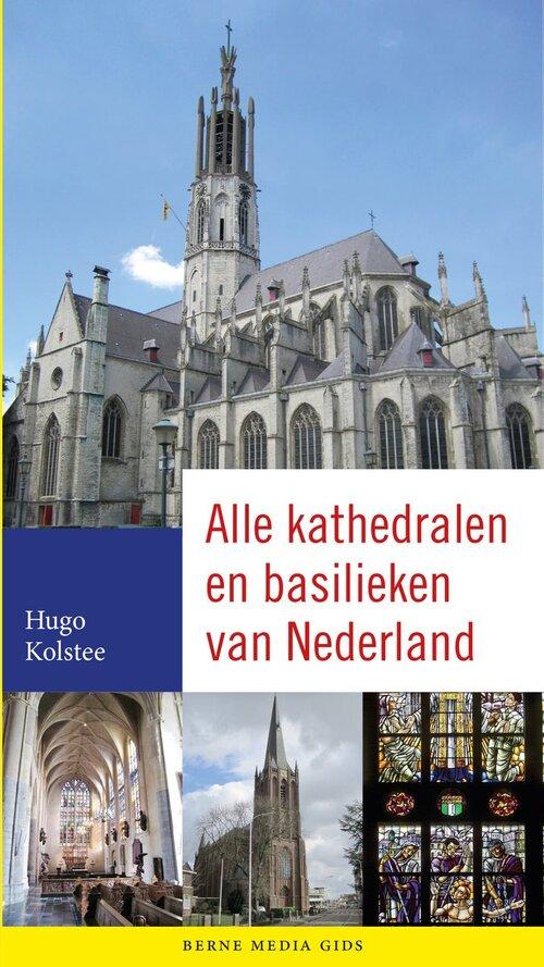 Afbeelding van Alle kathedralen en basilieken van Nederland