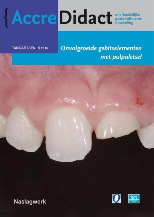 Afbeelding van Onvolgroeide gebitselementen met pulpaletsel