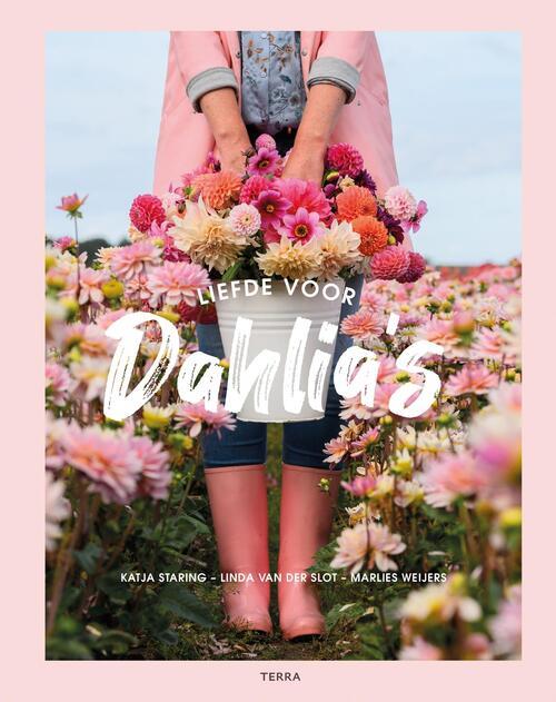 Liefde voor dahlia's - Katja Staring, Linda van der Slot, Marlies Weijers