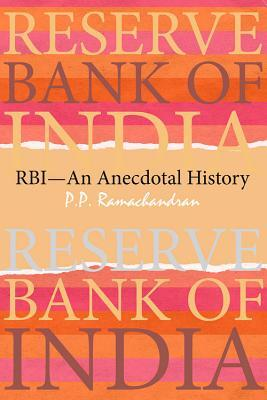 Afbeelding van Reserve Bank of India (RBI)--An Anecdotal History