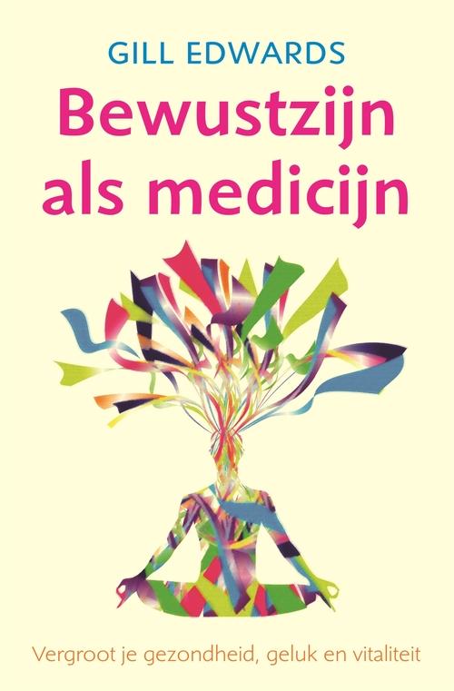 Afbeelding van Bewustzijn als medicijn