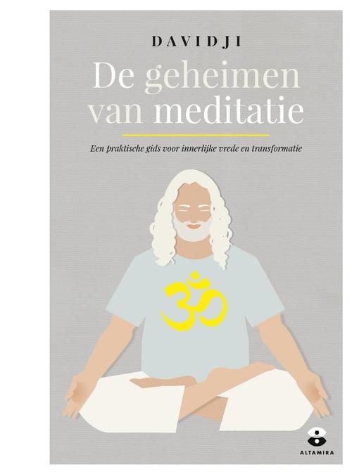 Afbeelding van De geheimen van meditatie