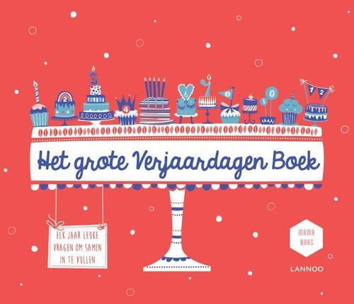 Het grote verjaardagen boek - Liesbeth Haesevoets, Liesbeth Talboom, Mama Baas
