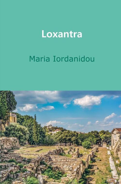 Loxantra - Maria Iordanidou