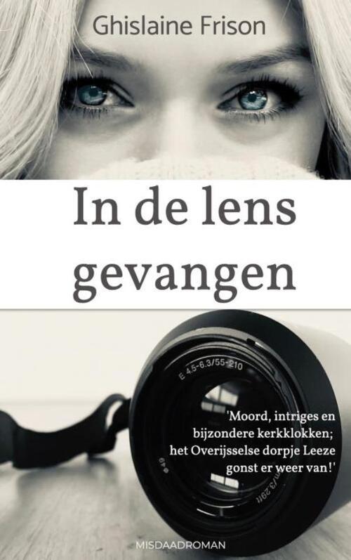 In de lens gevangen - Ghislaine Frison