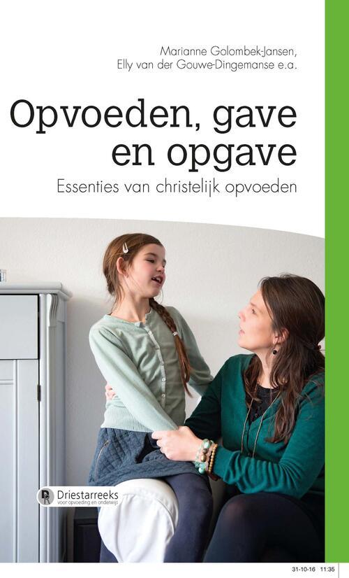Erdee Media Groep – Uitgeverij De Banier eBooks > School & studieboeken > Alle school & studieboeken Opvoeden, gave en opgave