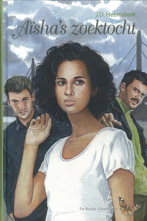 Erdee Media Groep – Uitgeverij De Banier eBooks > Romans > Alle romans Vlinderreeks Aïsha's zoektocht