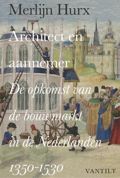 In de late middeleeuwen maakte de bouwwereld in de nederlanden een uitzonderlijke ontwikkeling door. grote ...