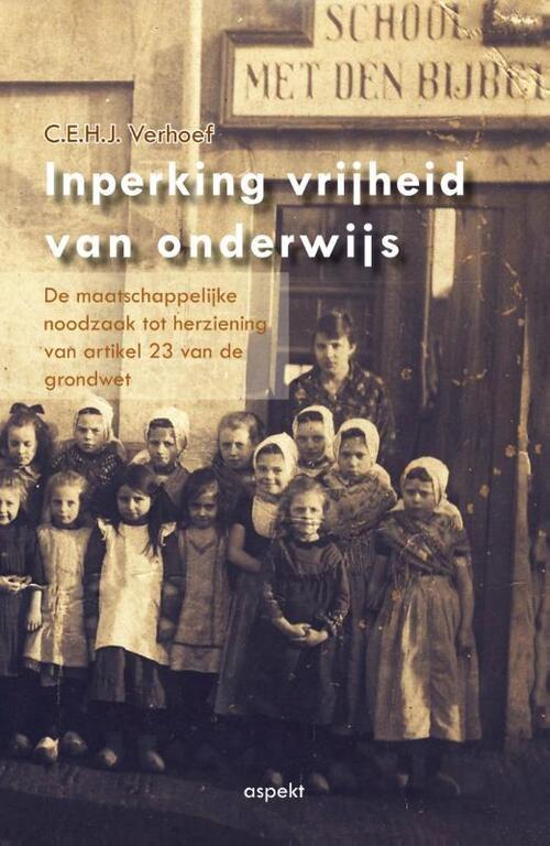 Aspekt, Uitgeverij Boeken > School & studieboeken > Alle school & studieboeken Inperkingvrijheid van onderwijs
