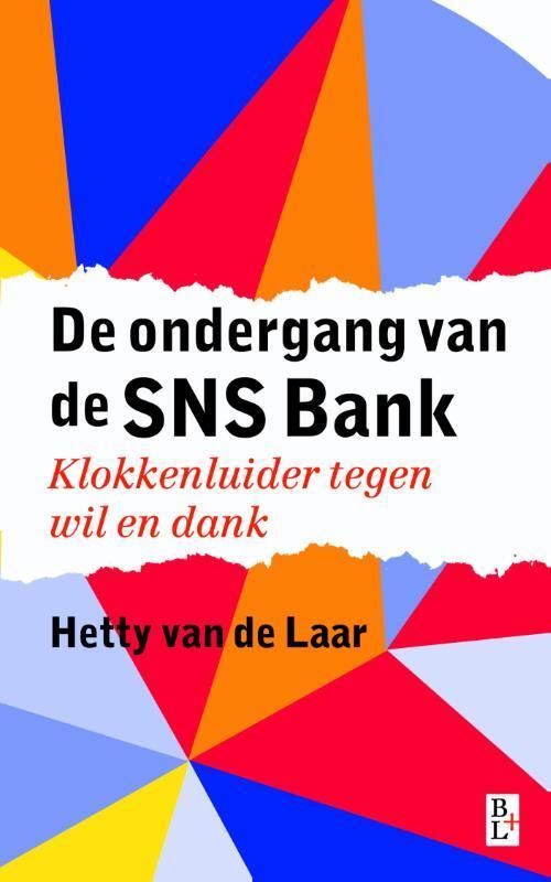 Afbeelding van De ondergang van de SNS Bank