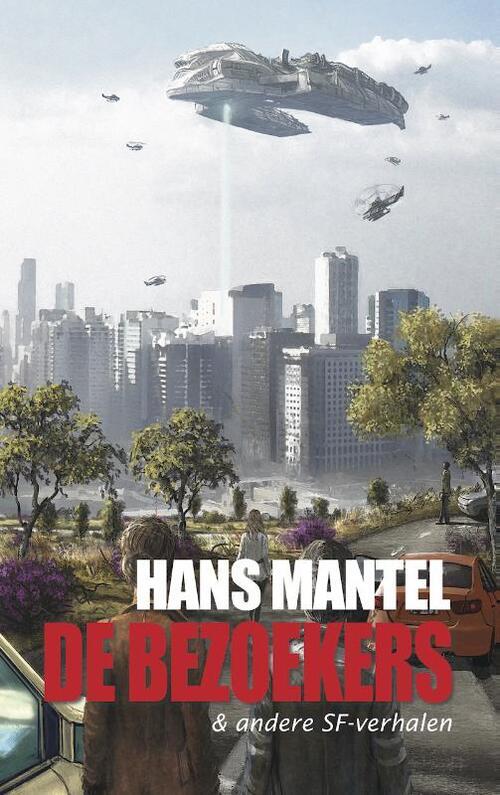 De bezoekers & andere SF-verhalen - Hans Mantel - Paperback (9789461850744)