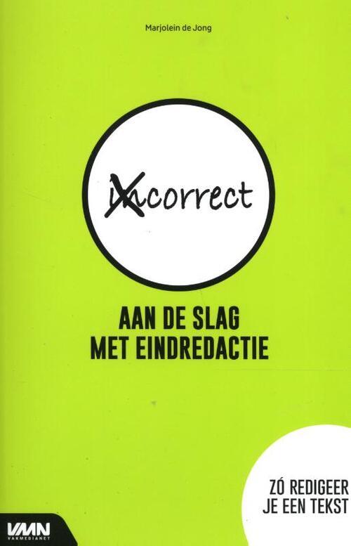Aan de slag met eindredactie, Marjolein de Jong | 9789462157002 | Boek -  bookspot.nl