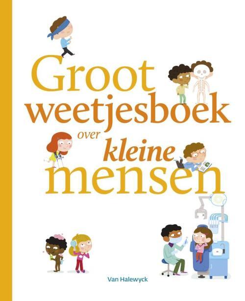 Afbeelding van Groot weetjesboek voor kleine mensen