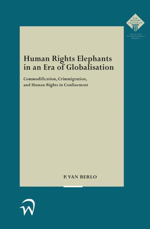 Human Rights Elephants in an Era of Globalisation - Patrick van Berlo