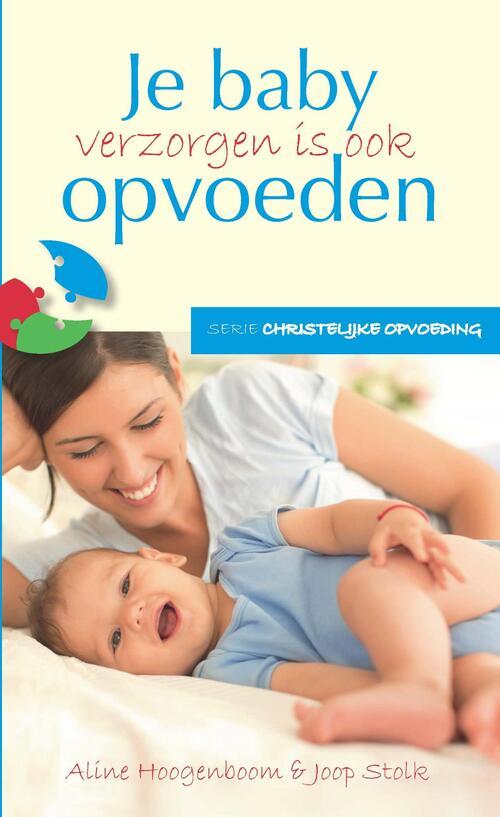 Afbeelding van Baby verzorgen is ook opvoeden