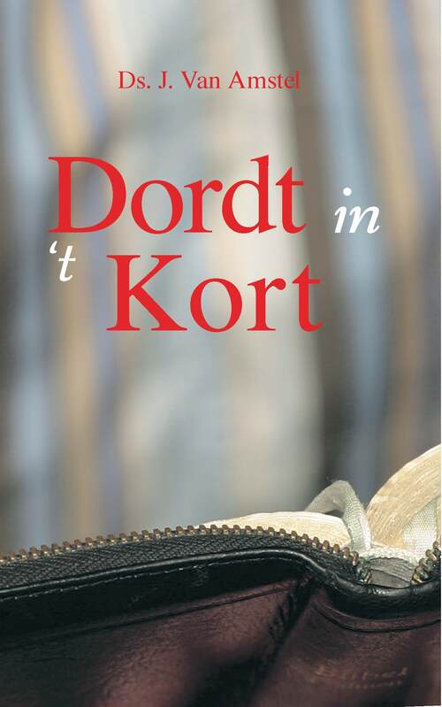 Banier BV, Uitgeverij De eBooks > Religie > Alle religie Dordt in 't kort