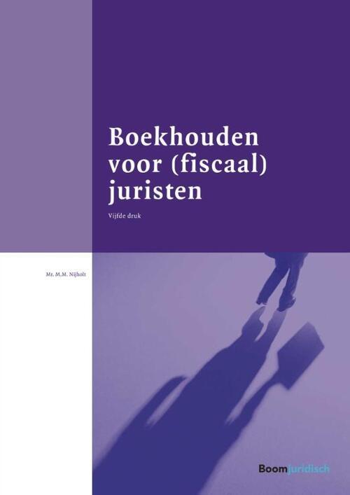 Boekhouden voor (fiscaal) juristen (Boom fiscale studieboeken)