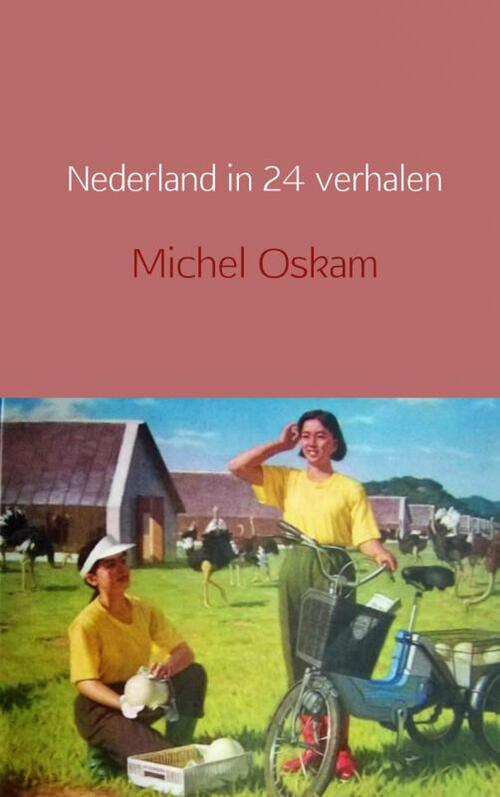 Nederland in 24 verhalen