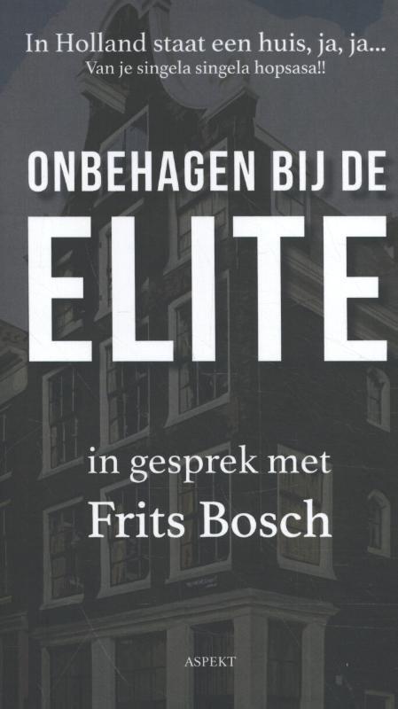 In Holland staat een huis, ja, ja... - Frits Bosch