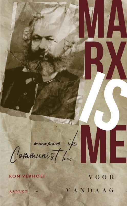 Waarom ik communist ben - Ron Verhoef