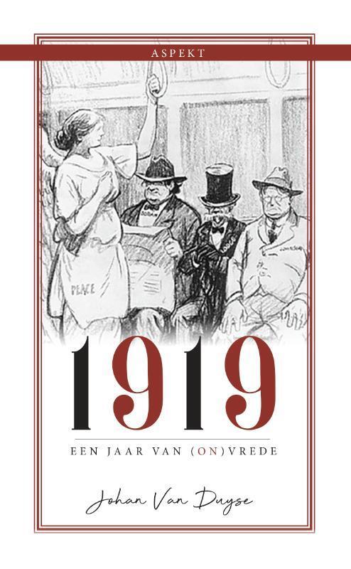 Afbeelding van 1919, Een Jaar Van (On)Vrede