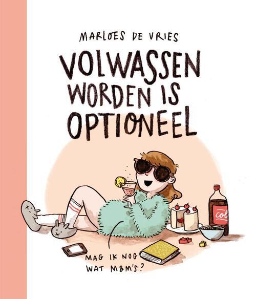 Volwassen worden is optioneel - Marloes de Vries