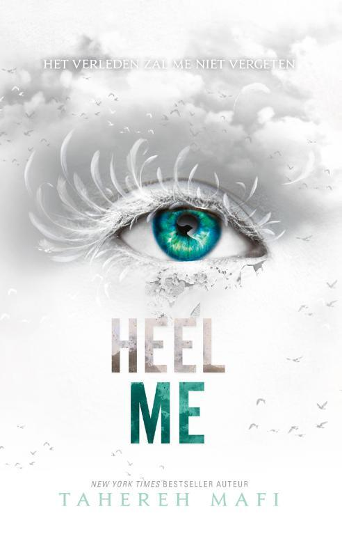Heel me - Tahereh Mafi