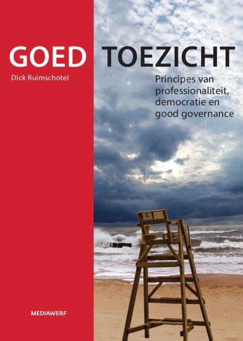Mediawerf Boeken > Managementboeken > Alle managementboeken Goed toezicht