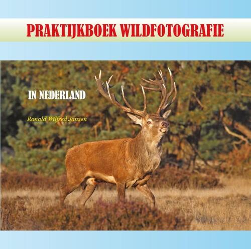 Afbeelding van Praktijkboek wildfotografie
