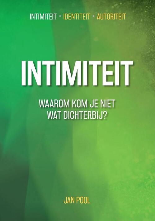 Afbeelding van Intimiteit - Identiteit - Autoriteit: Intimiteit