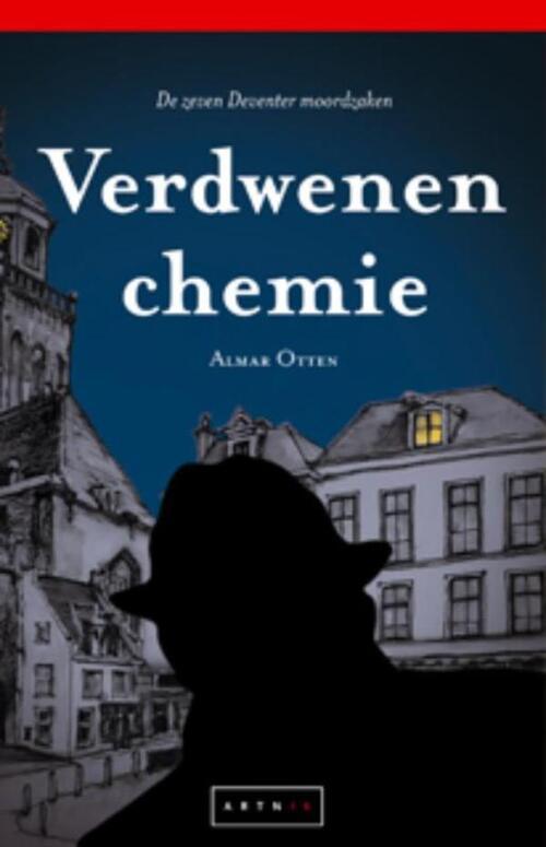 Afbeelding van Verdwenen chemie - De zeven Deventer moordzaken