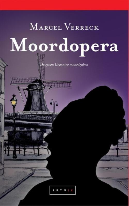 Afbeelding van Moordopera - De zeven Deventer moordzaken