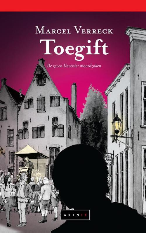 Afbeelding van Toegift - De zeven Deventer moordzaken
