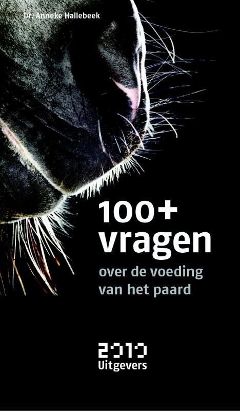 Afbeelding van 100+ Vragen Over De Voeding Van Het Paard
