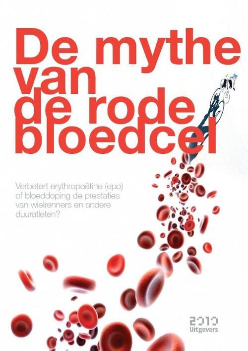 Afbeelding van De mythe van de rode bloedcel