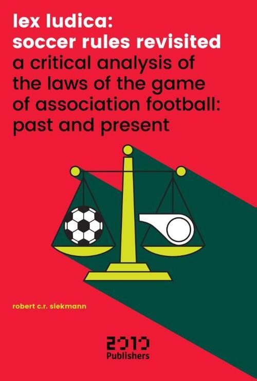 Afbeelding van Lex Ludica: Soccer rules revisited