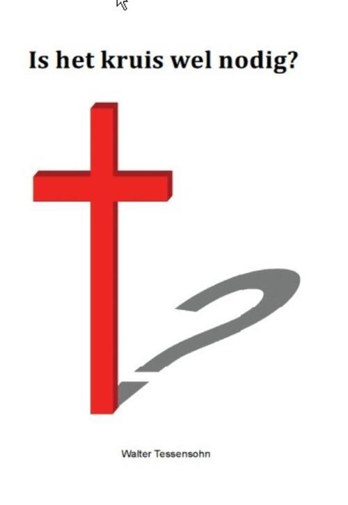 Wes Stonehens Boeken > Religie > Alle religie Is het kruis wel nodig?