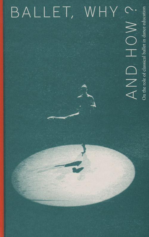Afbeelding van Ballet, why and how?