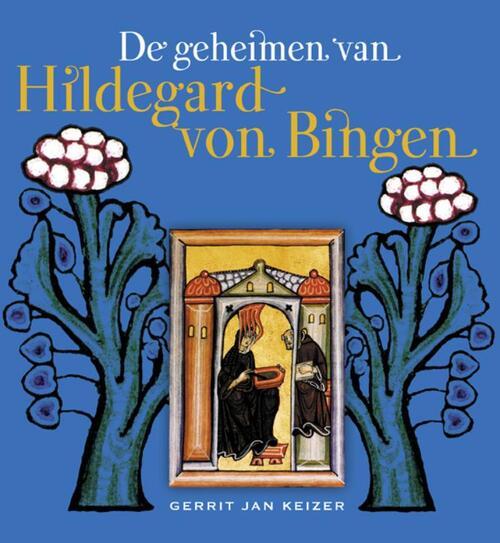 Afbeelding van De geheimen van Hildegard von Bingen