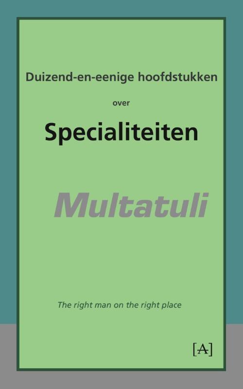 Afbeelding van Duizend-en-eenige hoofdstukken over specialiteiten