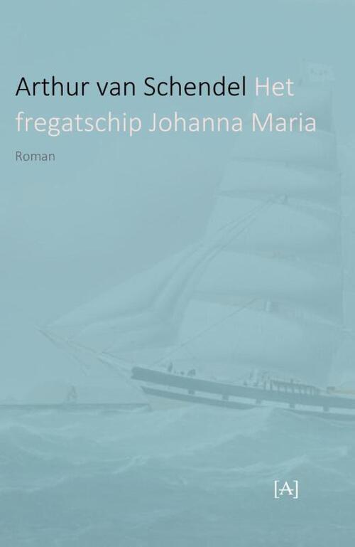 Afbeelding van Het fregatschip Johanna Maria
