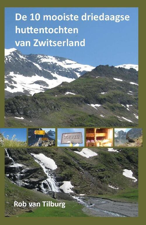 Afbeelding van De 10 mooiste driedaagse huttentochten van Zwitserland