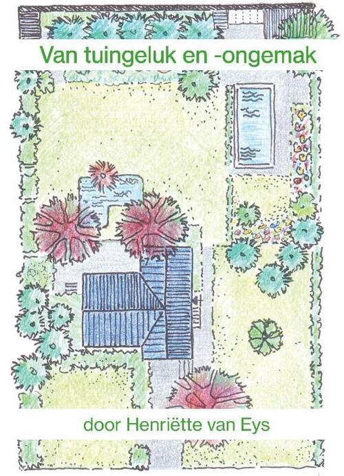 Afbeelding van Van tuingeluk en -ongemak