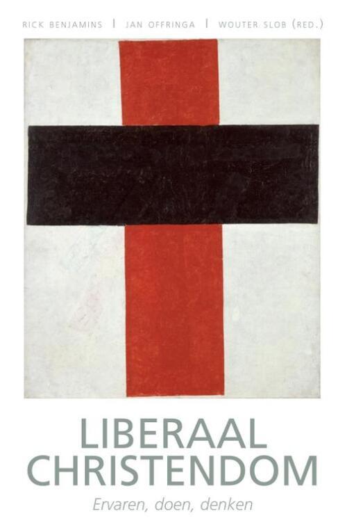Het boek &liberaal christendom: ervaren, doen, denken& laat zien hoe een liberale theologie de ...