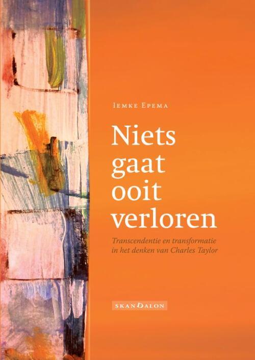 Skandalon Uitgeverij Boeken > Spiritualiteit > Alle spiritualiteit Niets gaat ooit verloren