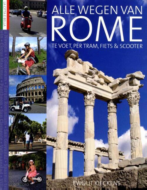 Passepartout Reizen Boeken > Reizen & vrije tijd > Alle reizen & vrije tijd Alle wegen van Rome